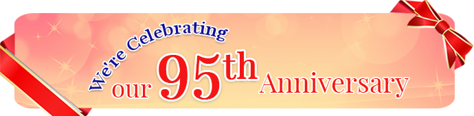 We're celebrating our 95th Anniversary